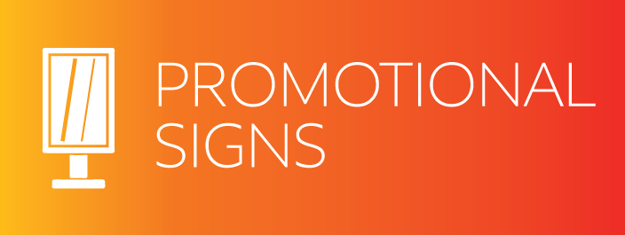promotional-signs - Vic Signs